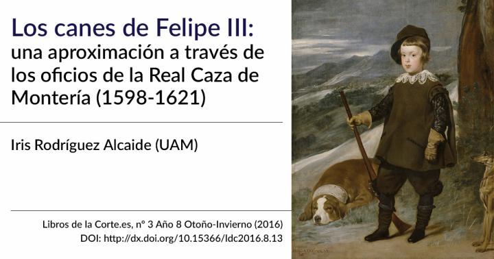 Los canes de Felipe III. Nueva publicación en la revista Libros de la Corte.es(2016)