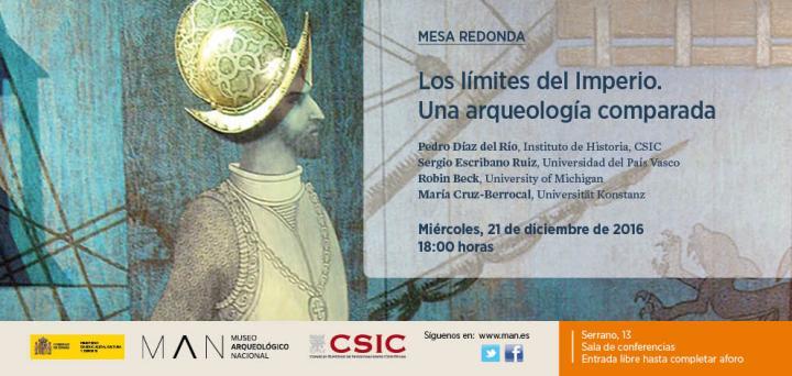 Los límites del Imperio. Una arqueología comparada (MAN,21/12/16)