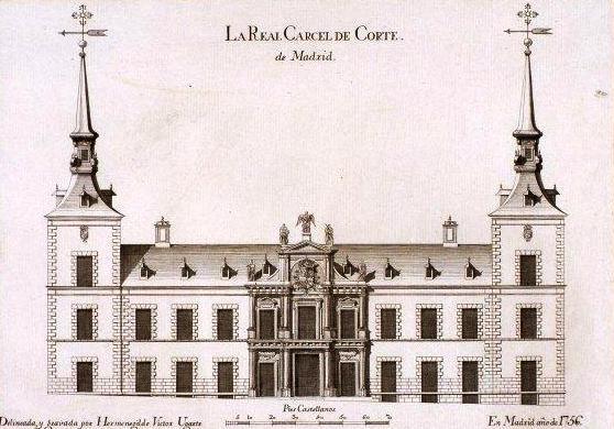 La Real Cárcel de Corte de Madrid (Museo de Historia, 1756)